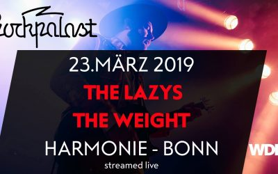The Lazys und The Weight, 23.03.2019, WDR Rockpalast 2019, Harmonie Bonn